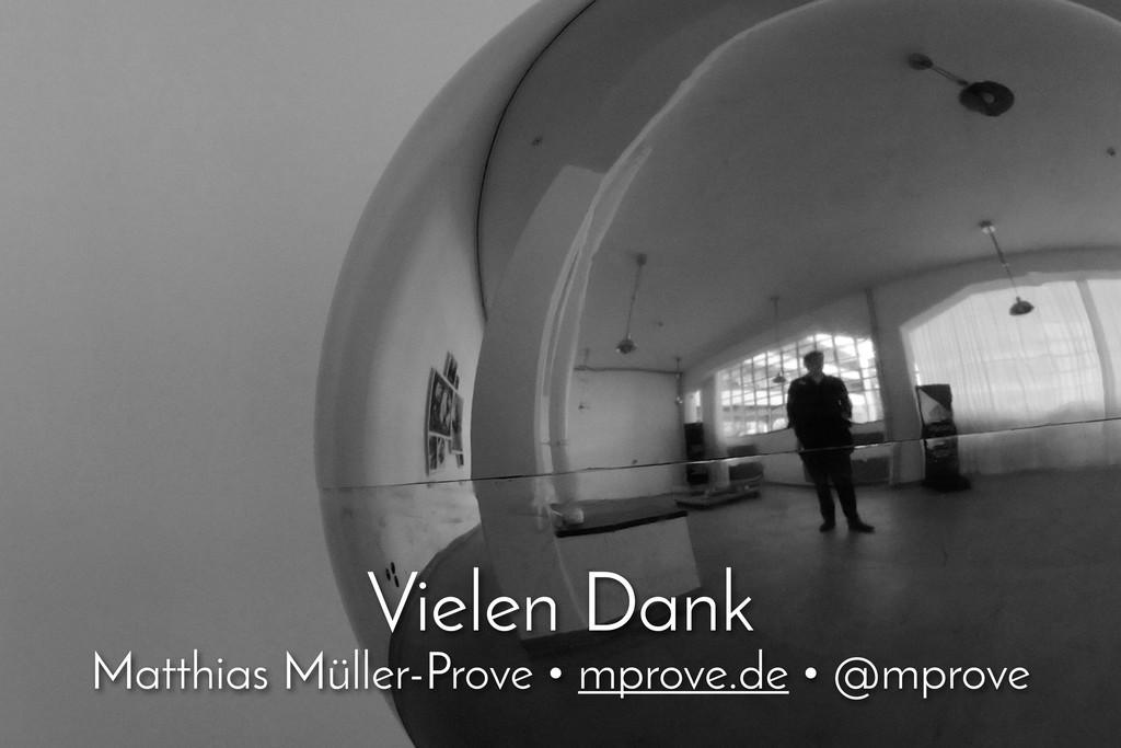 Vielen Dank Matthias Müller-Prove • mprove.de •...