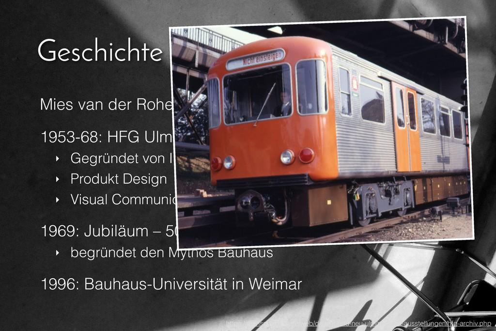 Geschichte nach WWII Mies van der Rohe baut in ...