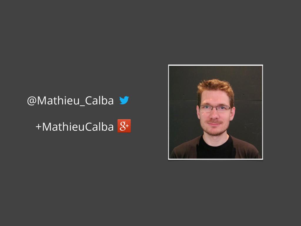@Mathieu_Calba +MathieuCalba