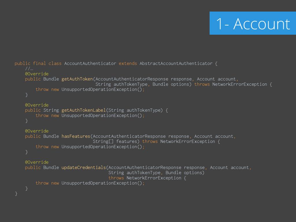 public final class AccountAuthenticator extends...