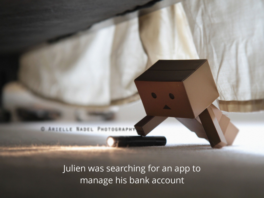 Julien was searching for an app to manage his b...