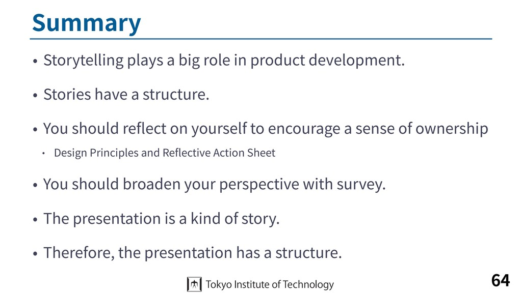 Summary • Storytelling plays a big role in prod...