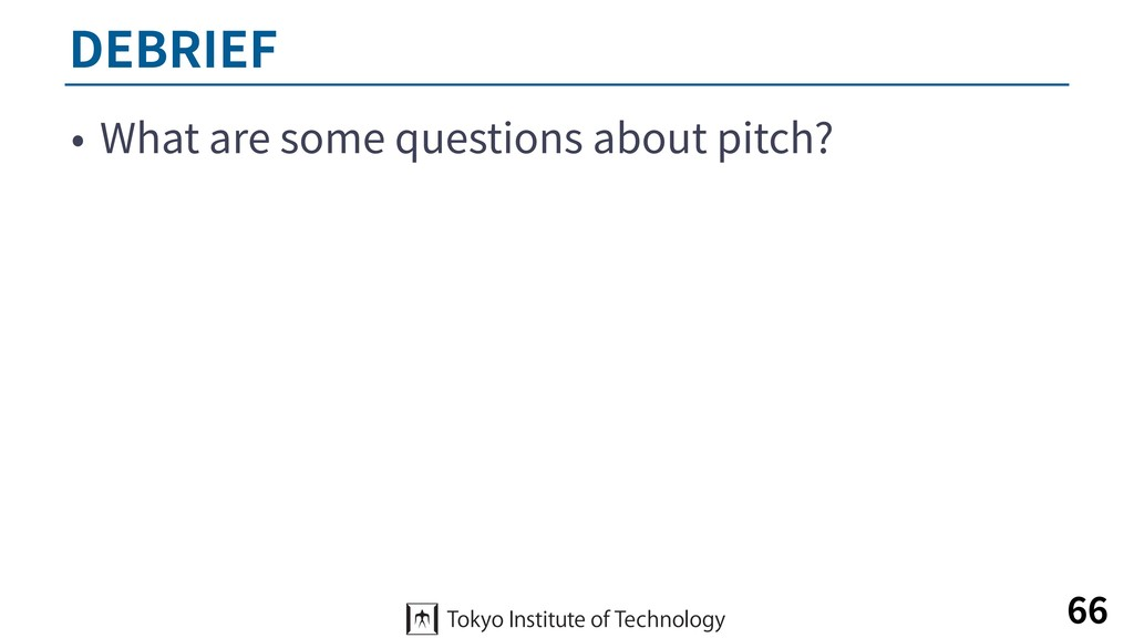 DEBRIEF • What are some questions about pitch? ...