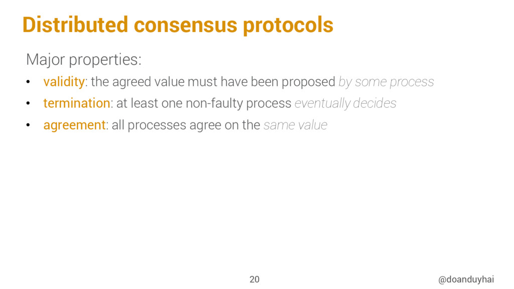 Distributed consensus protocols Major propertie...