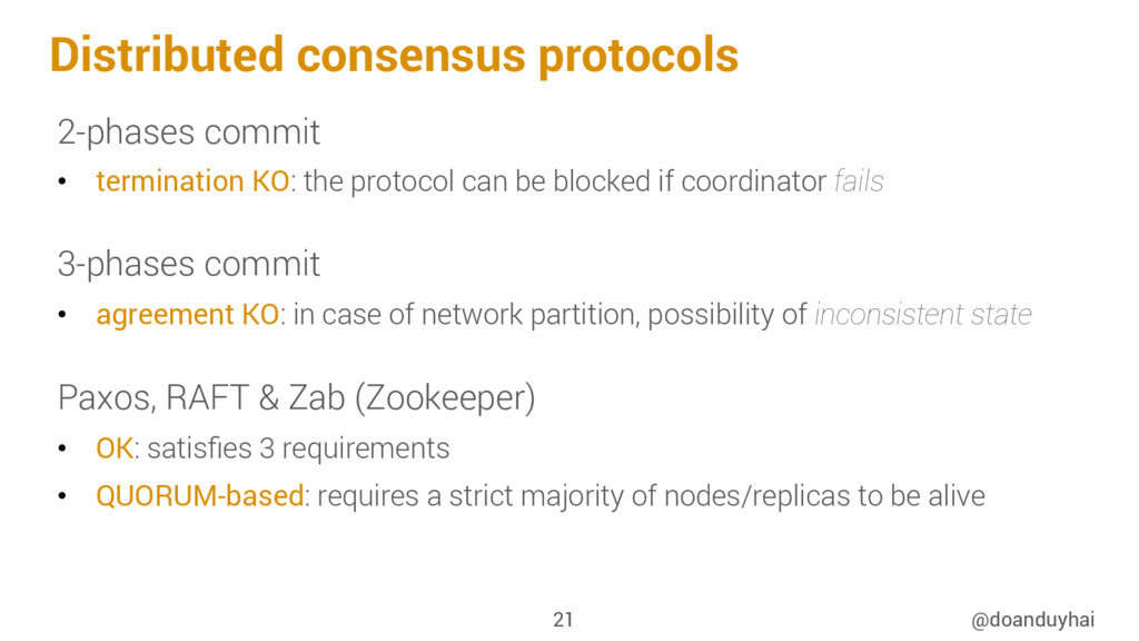 Distributed consensus protocols 2-phases commit...