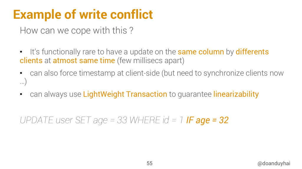 Example of write conflict @doanduyhai 55 How ca...