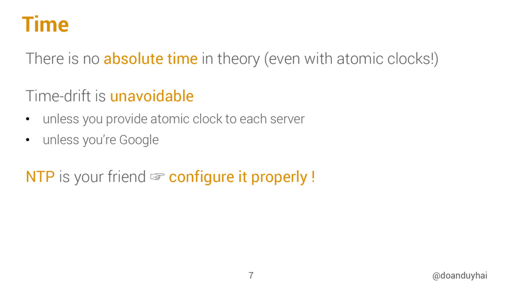 Time There is no absolute time in theory (even ...