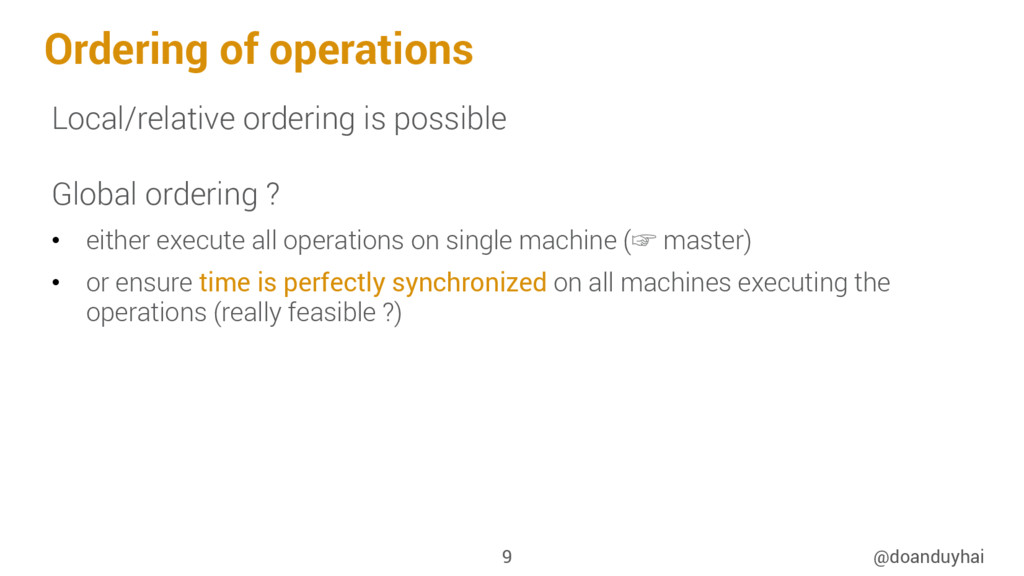 Ordering of operations Local/relative ordering ...