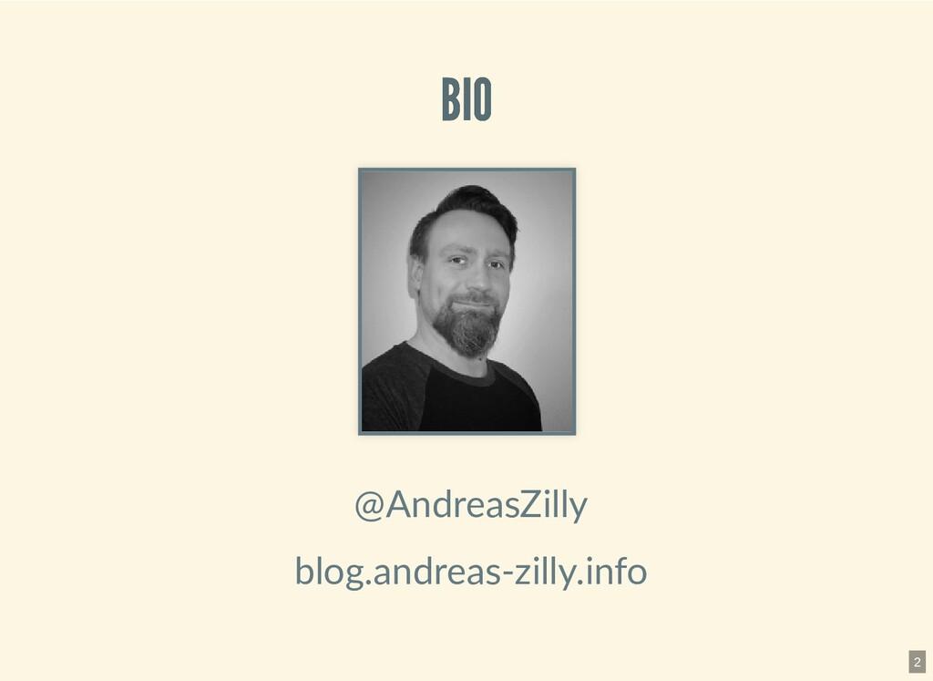 BIO BIO @AndreasZilly blog.andreas-zilly.info 2