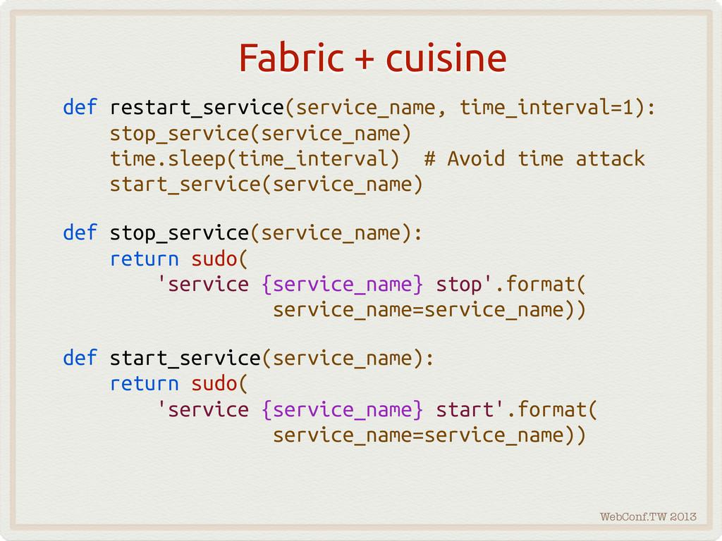 WebConf.TW 2013 Fabric + cuisine def restart_se...