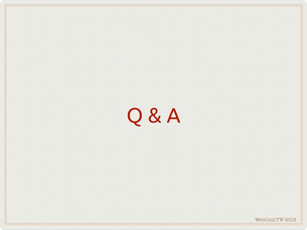 WebConf.TW 2013 Q & A