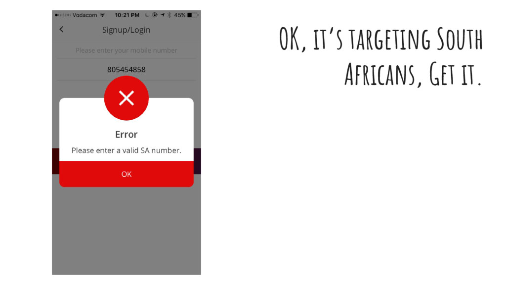 OK, it's targeting South Africans, Get it.