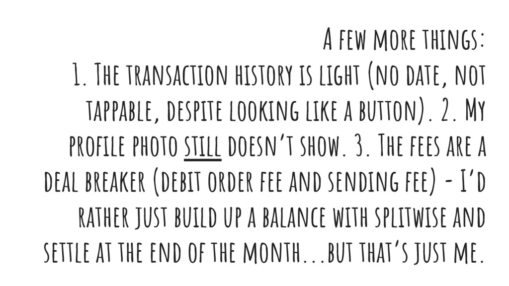A few more things: 1. The transaction history i...