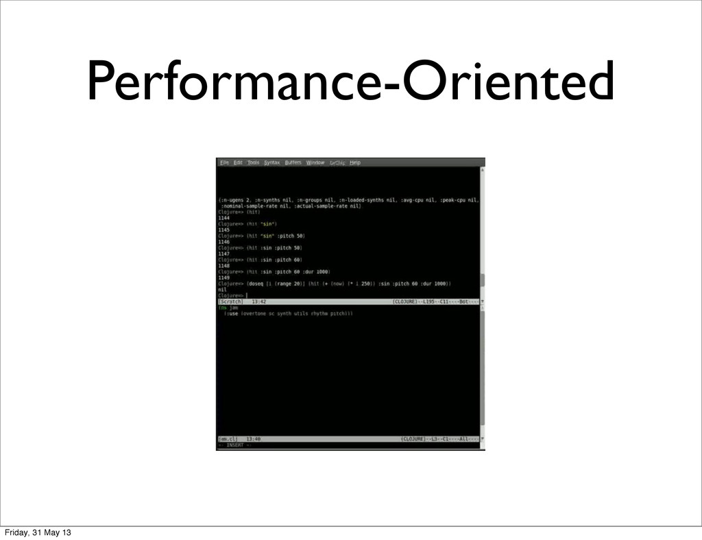 Performance-Oriented Friday, 31 May 13