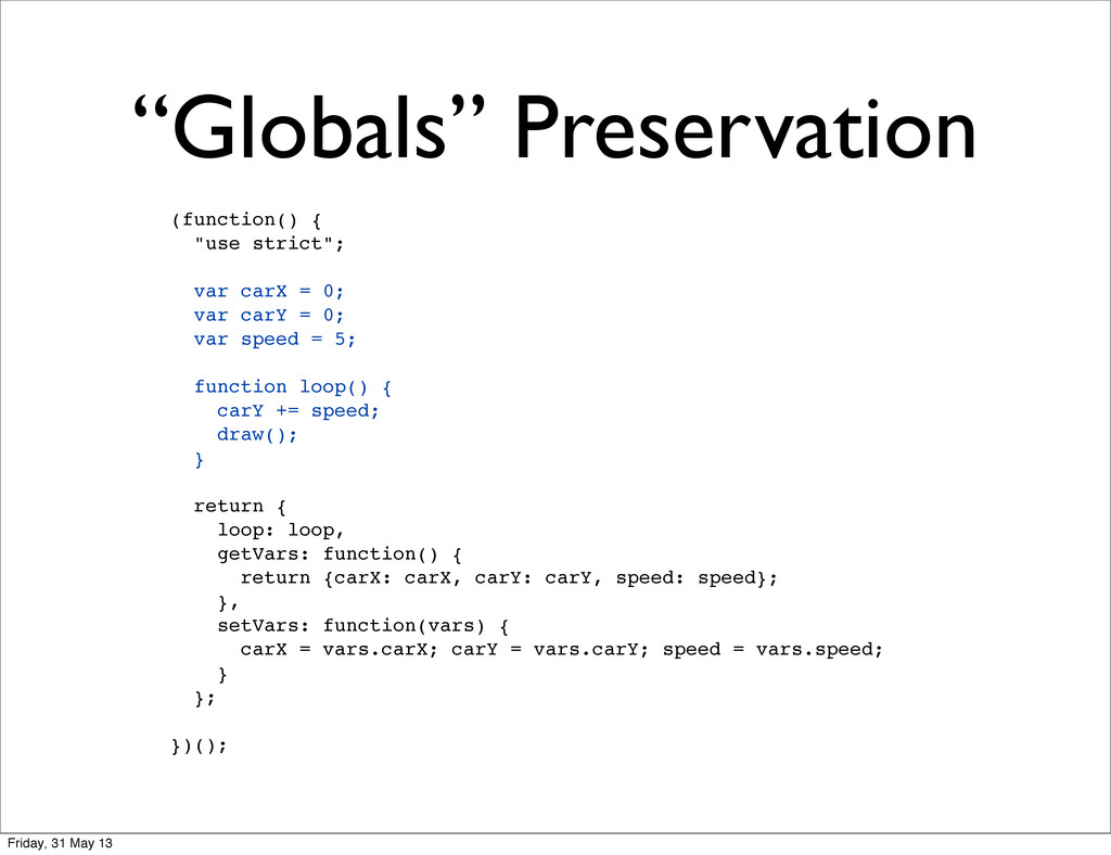 """Globals"" Preservation (function() { ""use stric..."
