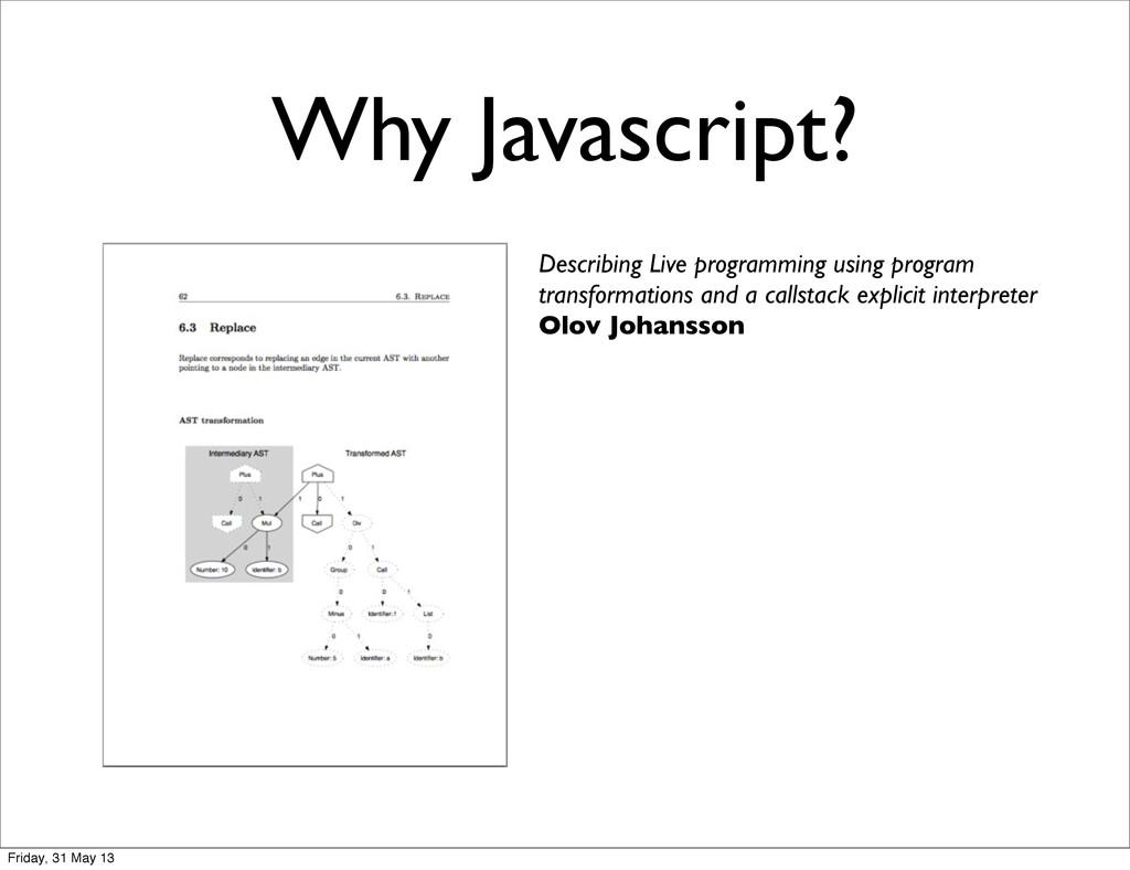 Why Javascript? Describing Live programming usi...