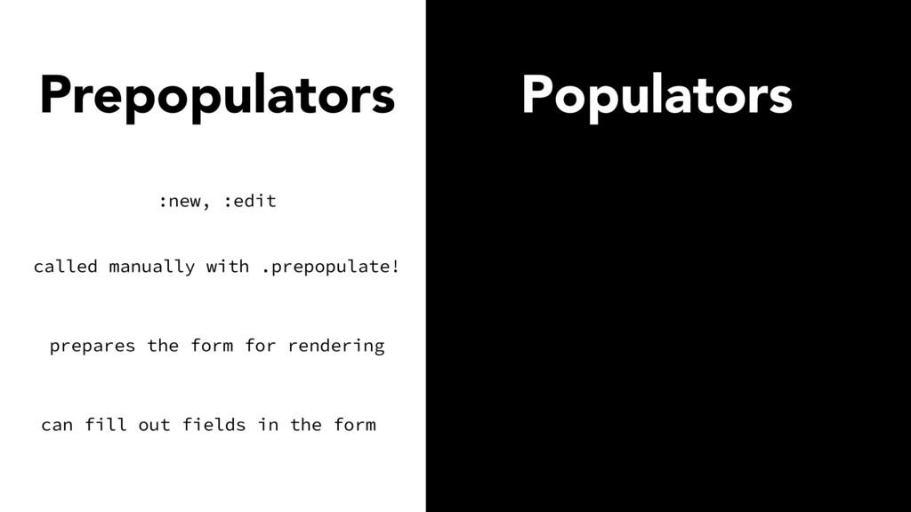 Prepopulators Populators called manually with ....