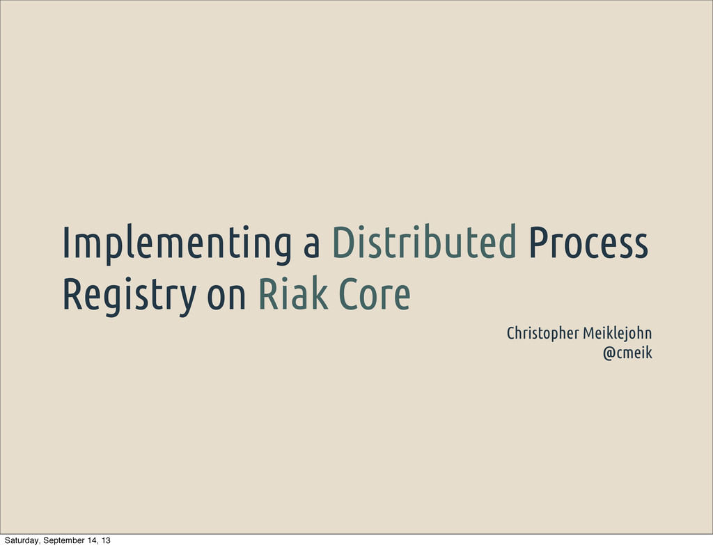 Implementing a Distributed Process Registry on ...
