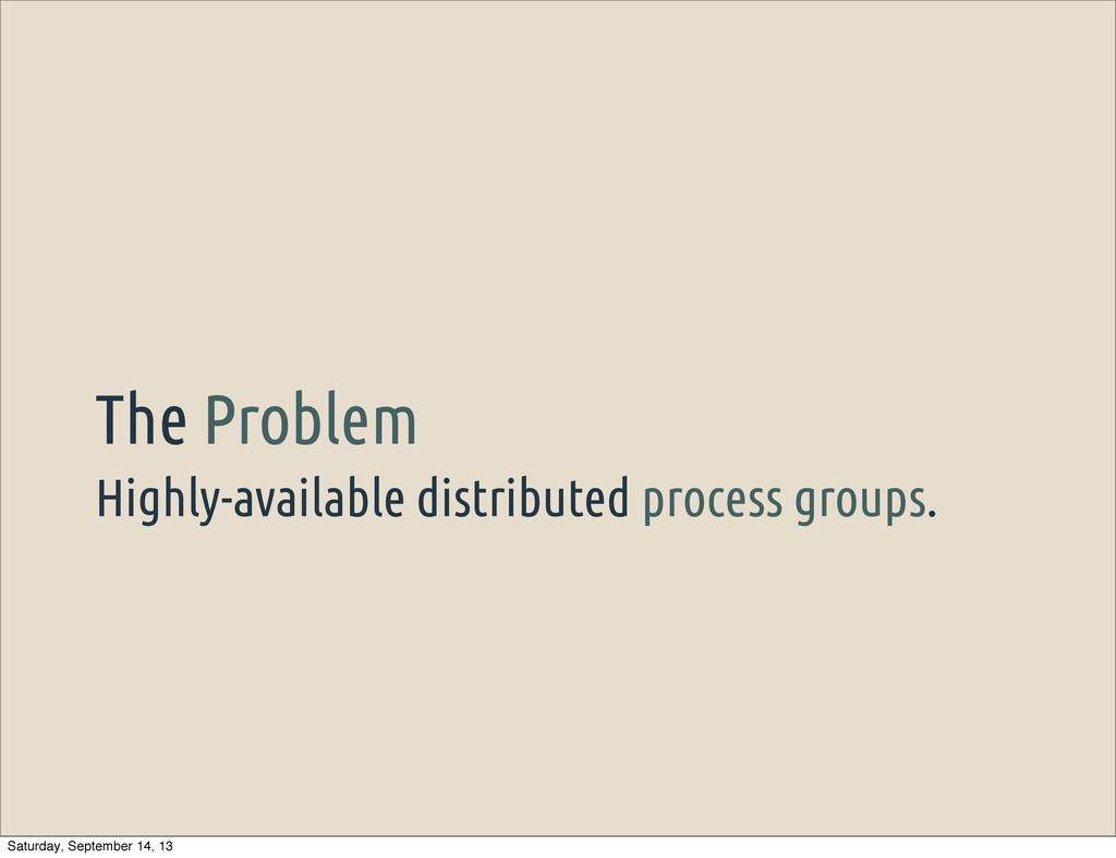 Highly-available distributed process groups. Th...