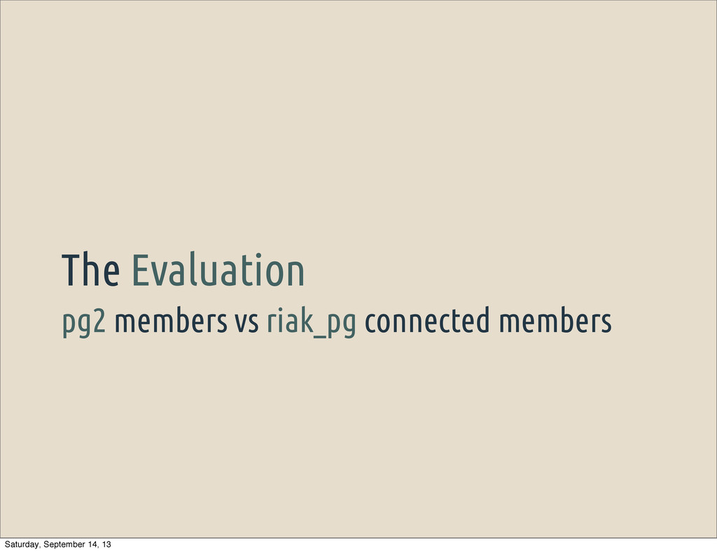 pg2 members vs riak_pg connected members The Ev...