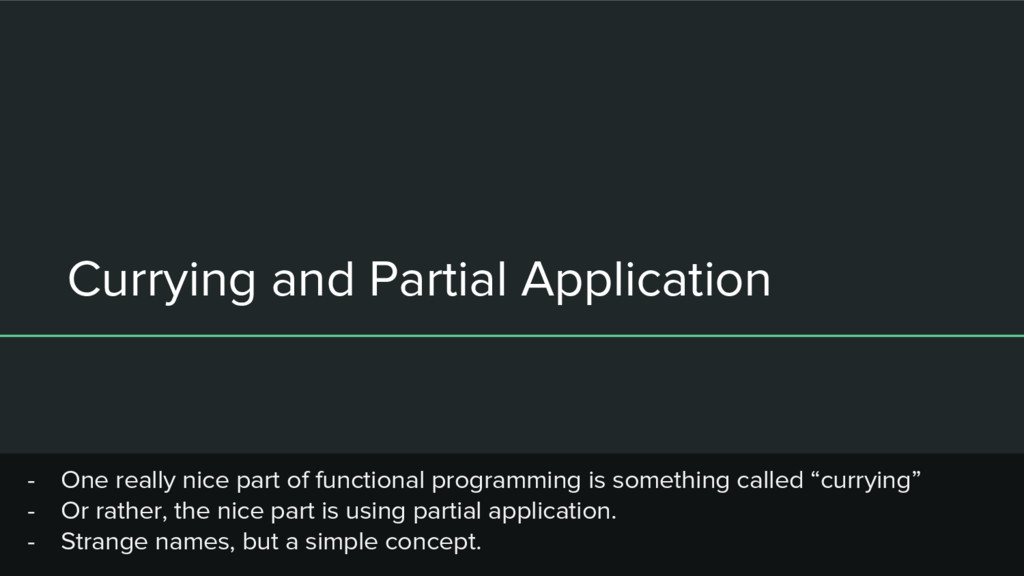 Currying and Partial Application - One really n...