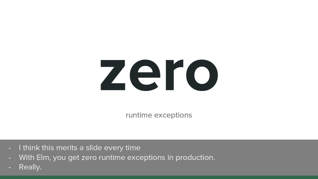 zero runtime exceptions - I think this merits a...