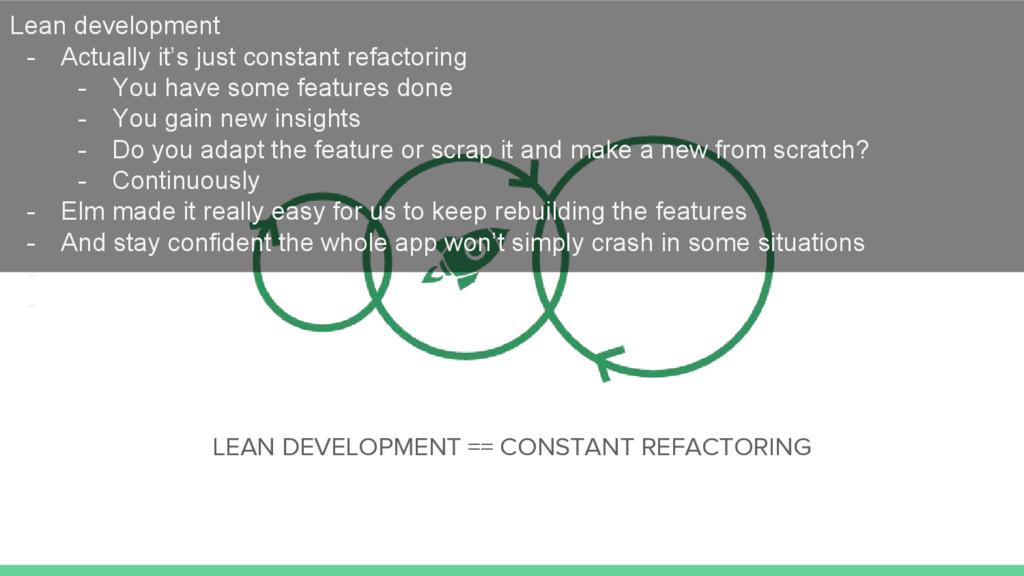 LEAN DEVELOPMENT == CONSTANT REFACTORING Lean d...
