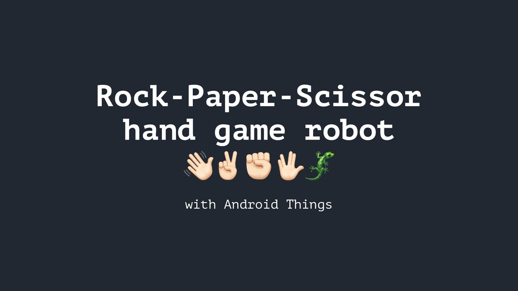 Rock-Paper-Scissor hand game robot ✌✊ with Andr...