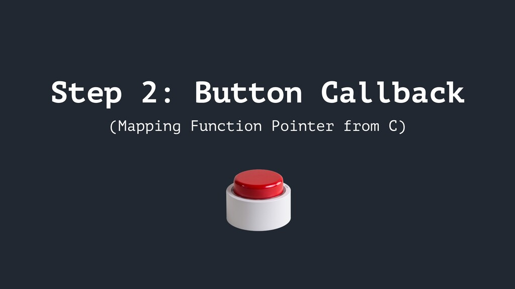 Step 2: Button Callback (Mapping Function Point...