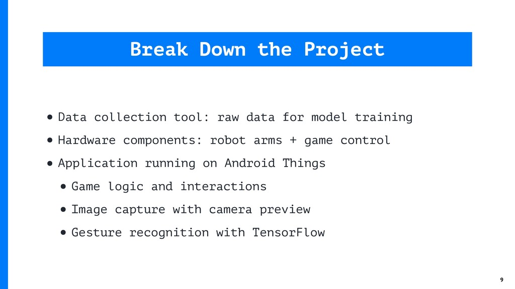 • Data collection tool: raw data for model trai...