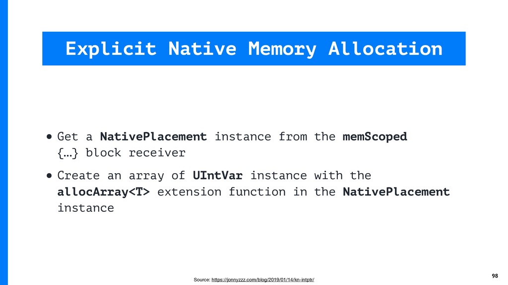 • Get a NativePlacement instance from the memSc...