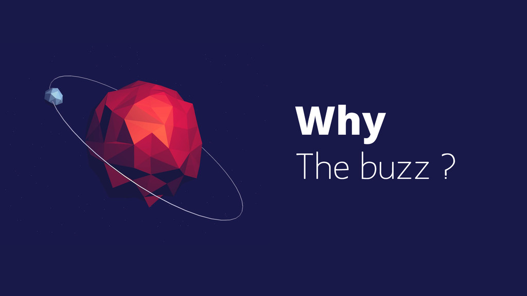 Why The buzz ?