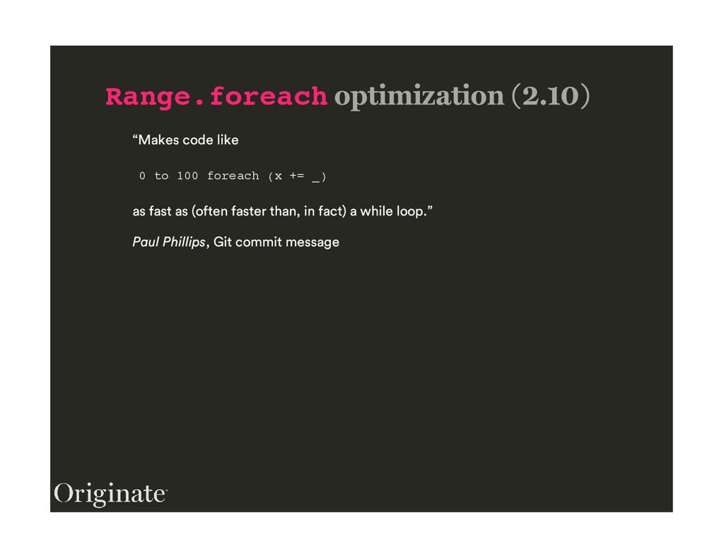 Range.foreach 0 to 100 foreach (x += _)