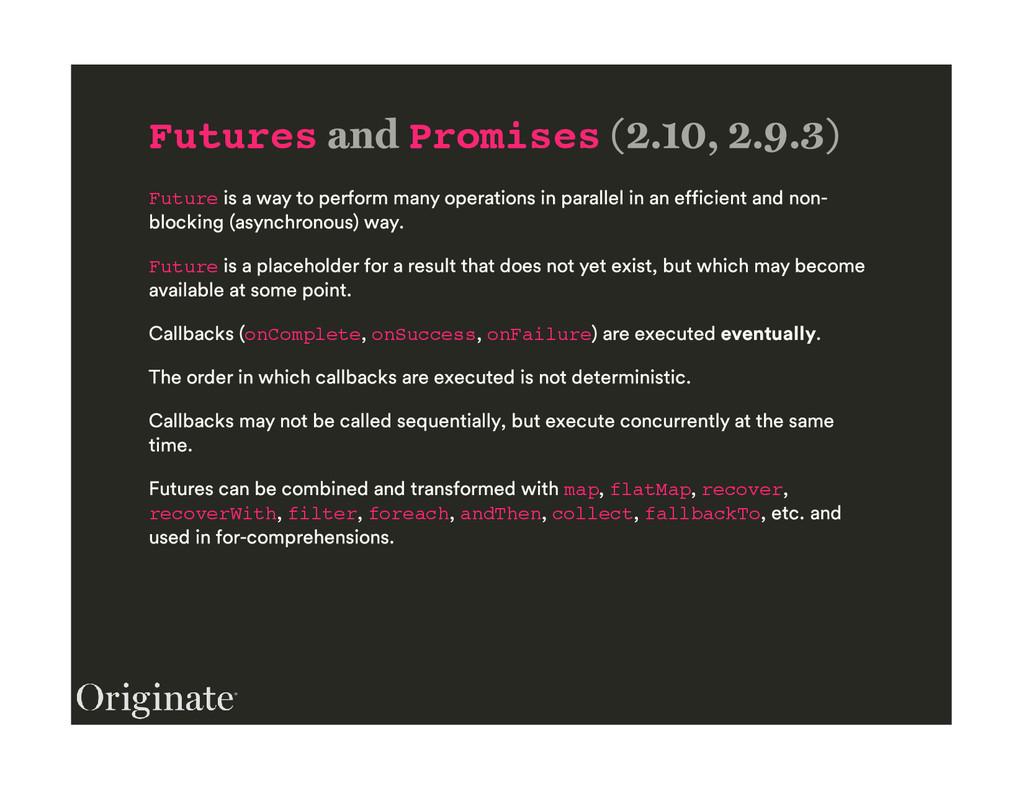 Futures Promises Future Future onComplete onSuc...