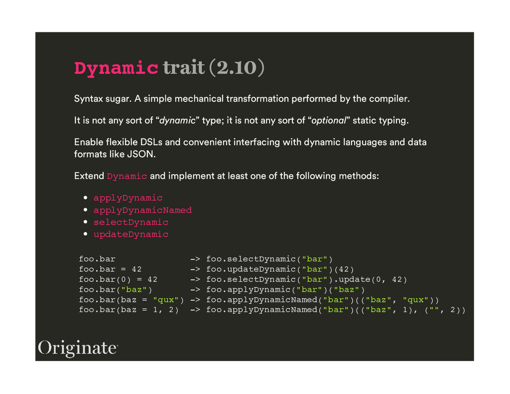 Dynamic Dynamic applyDynamic applyDynamicNamed ...