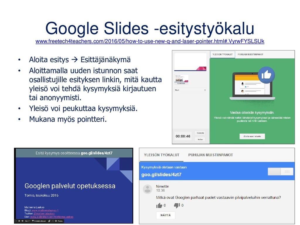 Google Slides • Nimeä esitys ja valitse haluama...