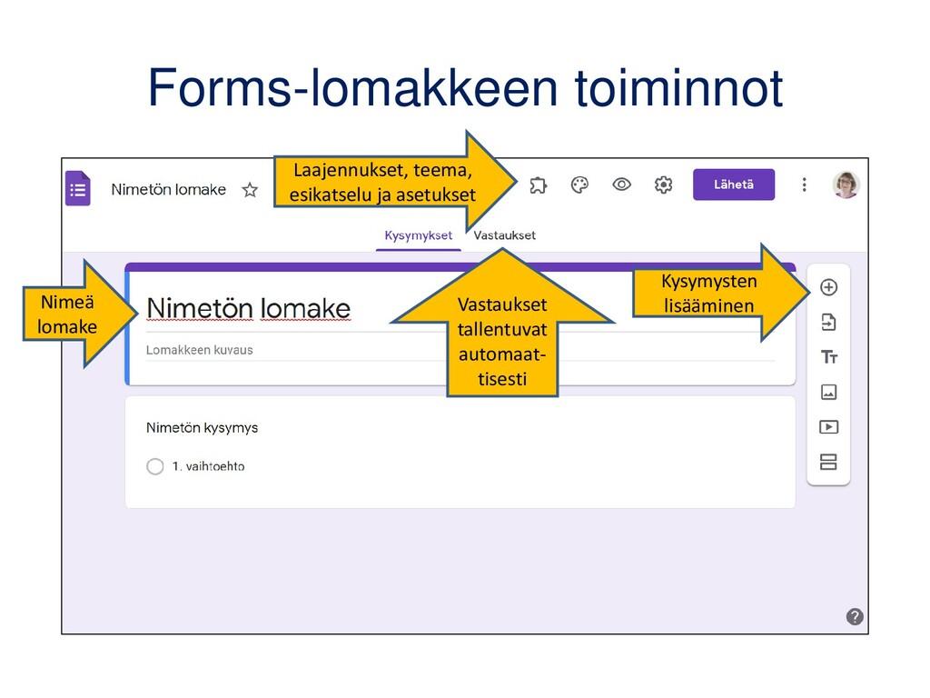 Luo Google Forms -kysely Formsilla voit tehdä i...