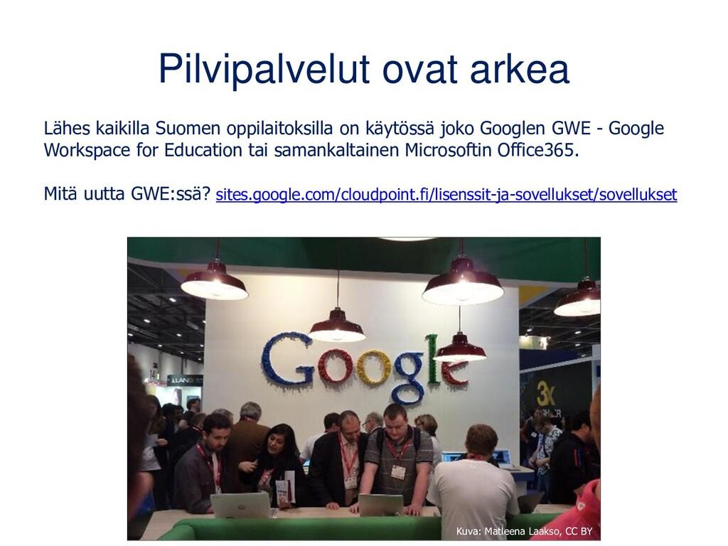Googlen palvelut Suurimmalla osalla Suomen oppi...
