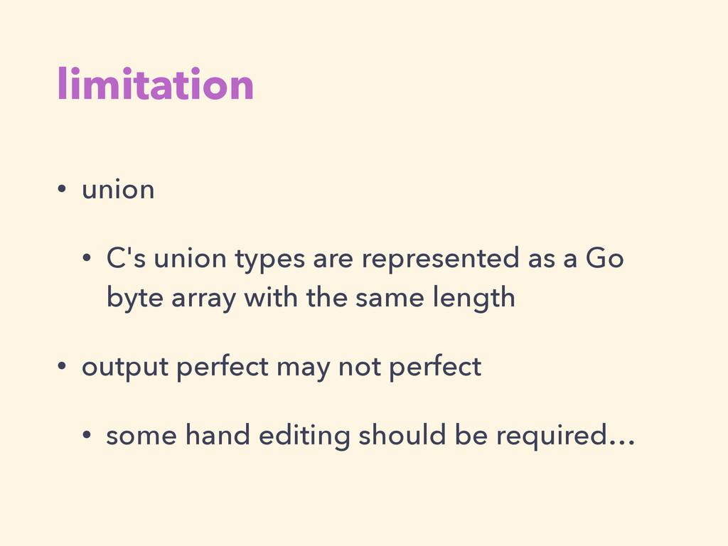 limitation • union • C's union types are repres...