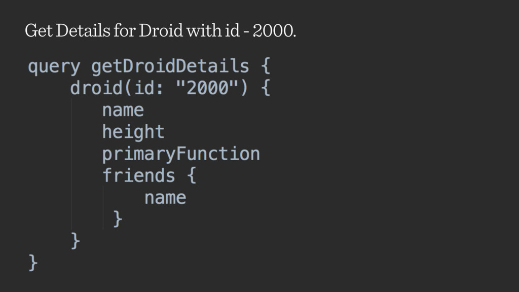 Get Details for Droid with id - 2000.