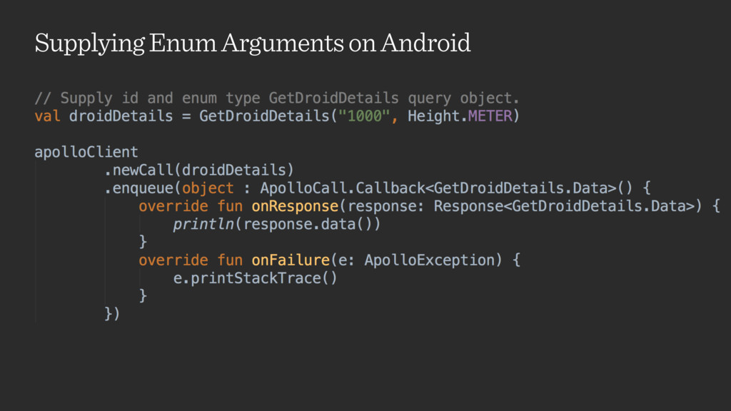 Supplying Enum Arguments on Android