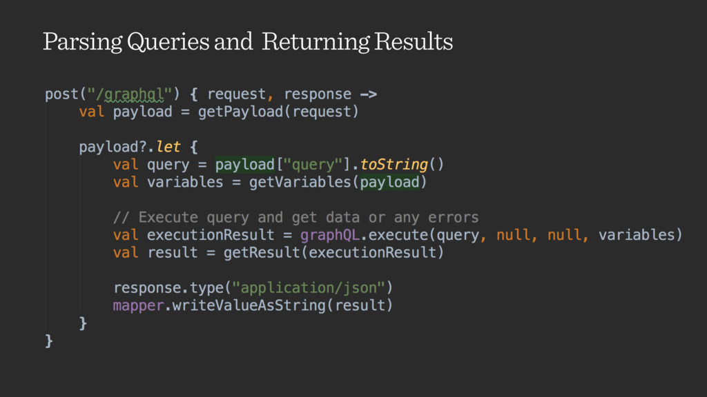 Parsing Queries and Returning Results