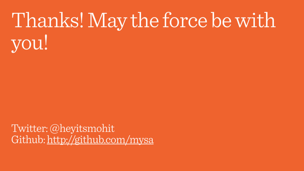 Thanks! May the force be with you! Twitter: @he...