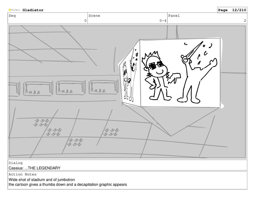 Seq 0 Scene 0-4 Panel 2 Dialog Cassius: ...THE ...