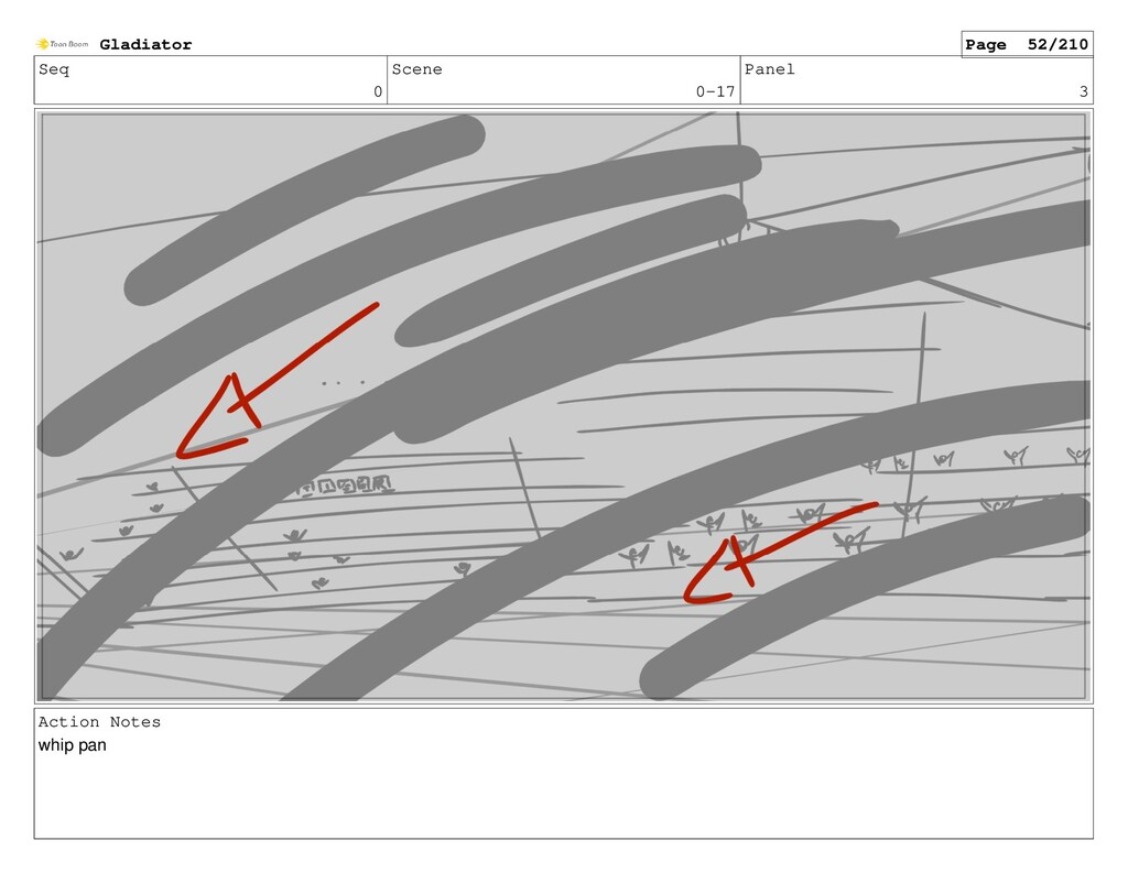 Seq 0 Scene 0-17 Panel 3 Action Notes whip pan ...