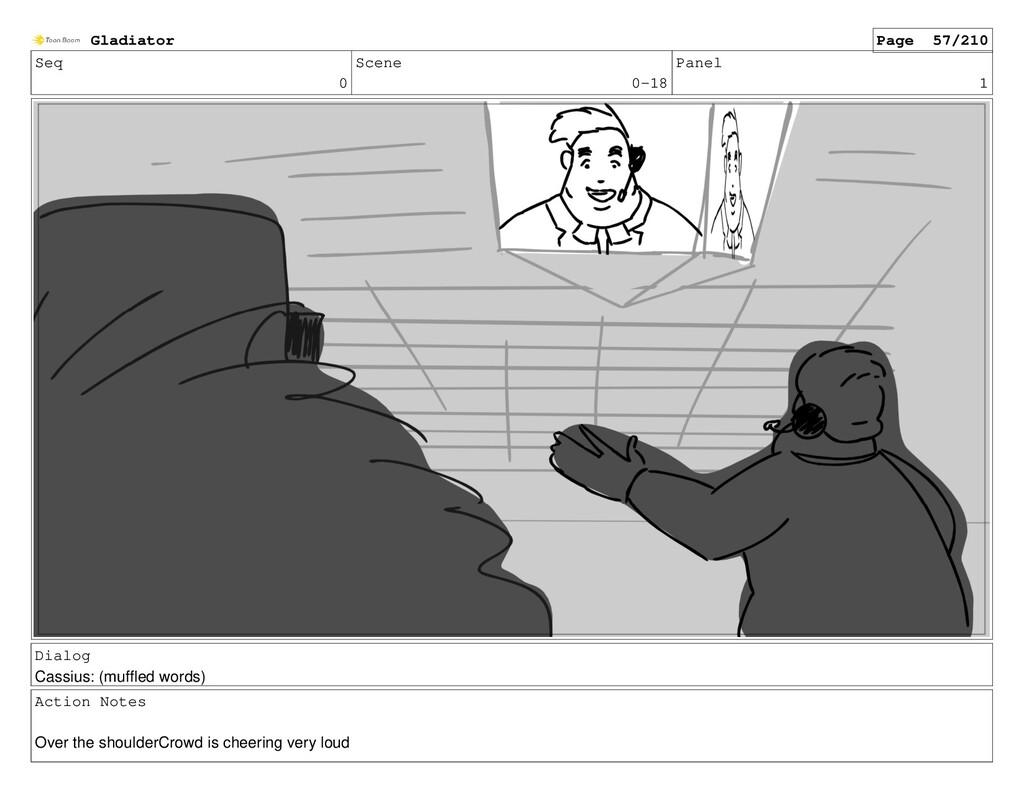 Seq 0 Scene 0-18 Panel 1 Dialog Cassius: (muffl...