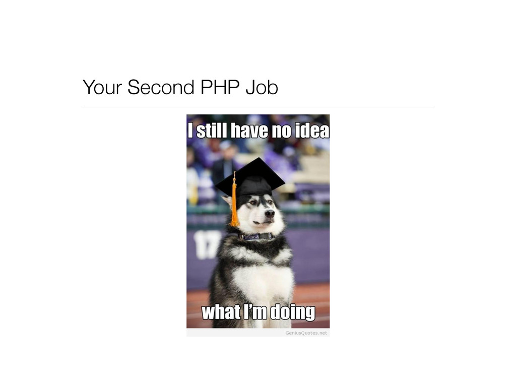 Your Second PHP Job