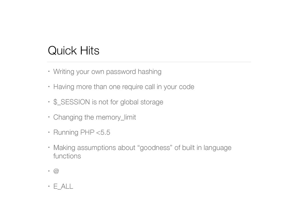 Quick Hits • Writing your own password hashing ...