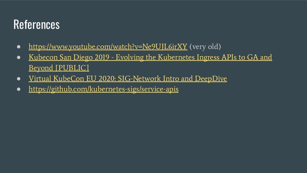 References ● https://www.youtube.com/watch?v=Ne...