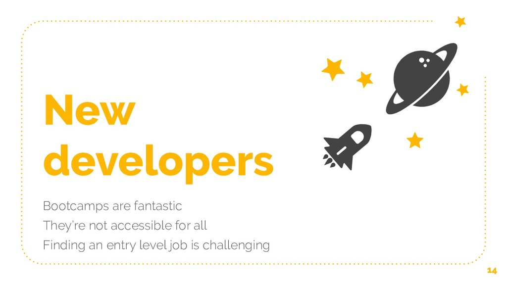 New developers Bootcamps are fantastic They're ...
